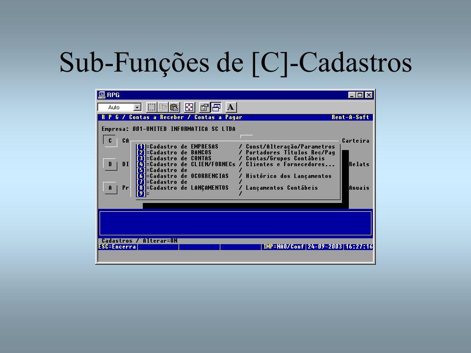 Sub-Funções de [C]-Cadastros
